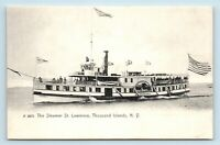 Thousand Islands, NY - PRE 1908 VIEW OF STEAMSHIP ST LAWRENCE - STEAMER POSTCARD