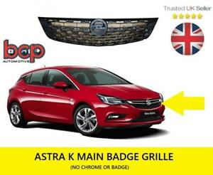VAUXHALL ASTRA K 5DR 2015 ON FRONT MAIN RADIATOR BADGE GRILLE 39089229 NEW