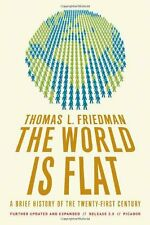 The World Is Flat 3.0: A Brief History of the Twenty-first Century by Thomas L.