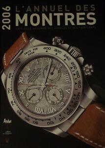 L'annuel des montres Catalogue raisonné des modèles - fabricants - 2005
