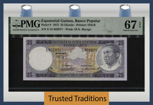 TT PK 9 1975 EQUATORIAL GUINEA 25 EKUELE M.G. BIYOGO PMG 67 EPQ SUPERB GEM UNC!