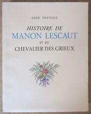 ABBE PREVOST MANON LESCAUT ILLUSTRATIONS COULEURS DE RAOUL SERRES 1946 ED. NUM.