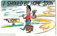 I Should be Home Soon classic Vintage Comic Hobo Art Chrome postcard UNUSED S