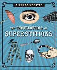 The Encyclopedia of Superstitions by Richard Webster (Paperback, 2008)