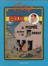 TILLIEUX. Félix 8. La Momie mène la danse. Dupuis 1987. Edition originale. NEUF