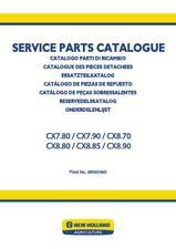 NEW HOLLAND CX7.80, CX7.90, CX8.70, CX8.80, CX8.85, CX8.90 COMBINE PARTS CATALOG