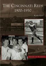 Images of Baseball: The Cincinnati Reds : 1900-1950 by Kevin Grace (2005, Paperb