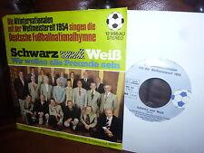 Fussball, Schwarz und Weiss, Wir wollen alle Freunde sein, Weltmeisterelf 1954