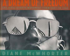 A Dream of Freedom : The Civil Rights Movement ... by Diane McWhorter (Hcover)