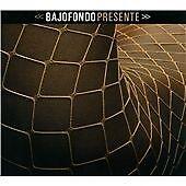 BAJOFONDO - PRESENTE [DIGIPAK] NEW CD