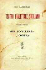 TEATRO DIALETTALE SICILIANO NINO MARTOGLIO  VOL.6° GIANNOTTA (NA400)