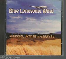 "M. Auldridge/R. Bennett/J. Gaudreau ""BLEU LONESOME TONIGHT"" 2001 REBEL"