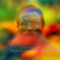 TOM HICKOX Monsters In The Deep (2017) vinyl LP album NEW/SEALED