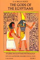 Gods of the Egyptians : Or Studies in Egyptian Mythology, Paperback by Budge,...