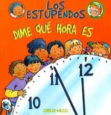 Dime Que Hora Es (Estupendos (Whiz Kids)) (Spanish Edition)-ExLibrary