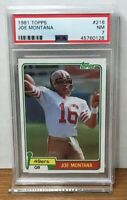 1981 JOE MONTANA 49ERS TOPPS ROOKIE #216 RC PSA 7 NM HOF GOAT