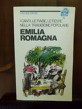 EMILIA ROMAGNA i canti le fiabe le feste nella tradizione popolare - 1981 – Lato