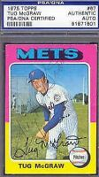 Tug Mcgraw Signed 1975 Topps Psa/dna Slabbed Autograph Authentic