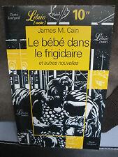 Le Bébé dans le Frigidaire - James M.Cain - 1998