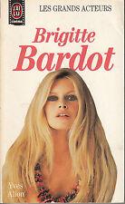 RARE LIVRE BRIGITTE BARDOT / J'AI LU / GRANDS ACTEURS 21
