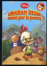 Chicken little - Club del libro Disney HACHETTE 2015 - NUOVO