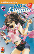 100% FRAGOLA n°  4 Prima Edizione Planet Manga