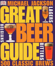 Great Beer Guide: The World's 500 Best Beers by Sharon Lucas, Michael Jackson...