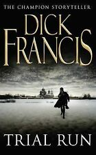 Trial Run, Dick Francis | Paperback Book | Acceptable | 9780330259835