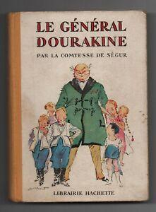 Le Général Dourakine.. Comtesse de Ségur. 1937. Hachette in-12° cartonné Pécoud