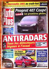 AUTO PLUS du 30/11/2004; Peugeot 407 Coupé/ Détecteur radars à l'essai/ C4/ Mono