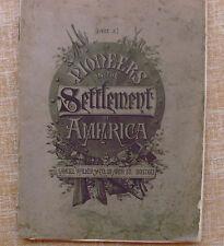 Pioneers in the Settlement of America, Part 3, Samuel Walker & Co., year 1800s?