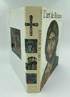 LIVRE L ART DE BYZANCE PAR E COCHE DE LA FERTE EDITIONS MAZENOD 1981 H3105