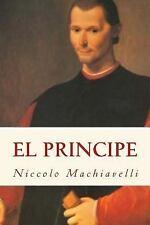 El Principe (Spanish) Edition by Niccolò Machiavelli (2017, Paperback)
