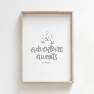 Adventure Awaits Grey Nursery Print Baby Room Pictures Wall Art Decor