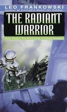 The Radiant Warrior (Adventures of Conrad Stargard, Bk 3) by Frankowski, Leo A.