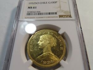 U11 Chile 1932-SO GOLD 100 Pesos NGC MS-61