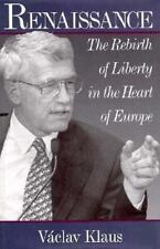 Renaissance: The Rebirth of Liberty in the Heart of Europe-ExLibrary