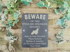 Humorous Beware Of The English Springer Spaniel Dog Slate  Door Gate Plaque Sign