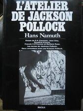 H Namuth L Atelier de JACKSON POLLOCK Texte et entretiens avec lui