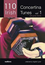 110 Best Irish Concertina Tunes, Volume 1: with Guitar Chords 11AWAL-1381