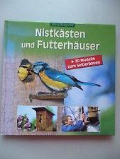 Nistkästen und Futterhäuser 30 Modelle zum Selberbauen 2000