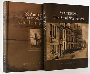 Roger McStravick / St Andrews The Road War Papers + In The Footsteps of Old Tom