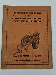 """Antique Allis Chalmers """"CA"""" Pick-up Plow Operating Manual & Parts Illustrations"""