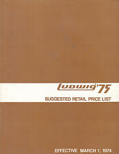 #MISC-0489 - MARCH 1 1974 LUDWIG DRUMS musical instrument catalog price list