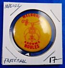 Welcome Aaonms Nobles The Shriners Fraternal Masonic Pin Pinback Button