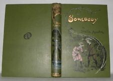 Somebody - Stella Austin - 1908- 10th Edition, HB, Wells Gardner,