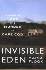 Invisible Eden: A Story of Love and Murder on Cape