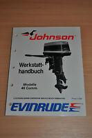 Johnson EVINRUDE CE 40 Com 1988 Outboards Außenbordmotoren Werkstatthandbuch OMC