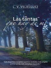 Las Tantas Que Hay de Mi by L. V. Velásquez (2014, Paperback)