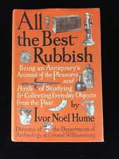 "Hand Signed Ivor Noël Hume ""All The Best Rubbish"" First Edition HC Book"